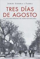 jordi-sierra-i-fabra-tres-dias-de-agosto-novela