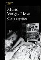 mario-vargas-llosa-cinco-esquinas-novela