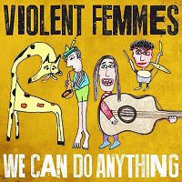 violent-femmes-we-can-do-anything-album