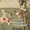 william-faulkner-el-ruido-y-la-furia