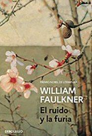 william-faulkner-el-ruido-y-la-furia