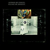 guided-by-voices-please-be-honest-album
