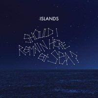 islands-should-i-remain-here-at-sea
