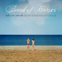 band-of-horses-why-are-you-ok-disco