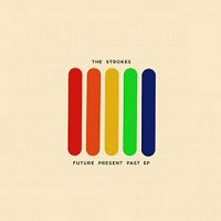 the-strokes-future-present-past-ep