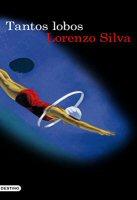 lorenzo-silva-tantos-lobos-libros