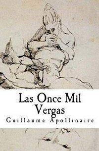apollinaire-las-once-mil-vergas-novelas