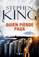 stephen-king-quien-pierde-paga-novelas