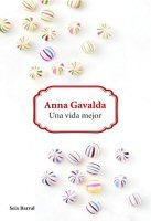 anna-gavalda-una-vida-mejor