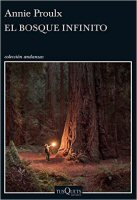 annie-proulx-el-bosque-infinito-novelas