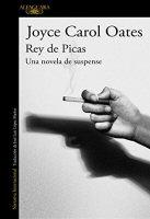 joyce-carol-oates-rey-de-picas-libros