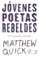 matthew-quick-jovenes-poetas-rebeldes-libros