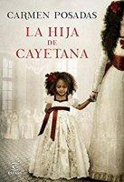 carmen-posadas-la-hija-de-cayetana-novelas