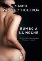 alberto-vazquez-figueroa-rumbo-a-la-noche