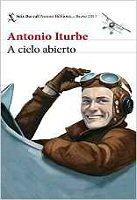 antonio-iturbe-a-cielo-abierto-libros
