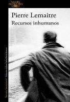 pierre-lemaitre-recursos-inhumanos-novelas