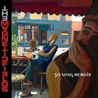 the-magnetic-fields-50-song-memoir-album
