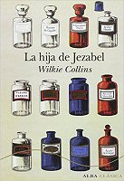 wilkie-collins-la-hija-de-jezabel-novelas