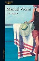 manuel-vicent-la-regata-novela
