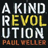 paul-weller-a-kind-revolution-disco