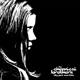 the-chemical-brothers-dig-your-own-hole-album