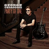 george-thorogood-party-of-us-album