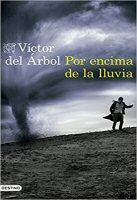 victor-del-arbol-por-encima-de-la-lluvia-libros