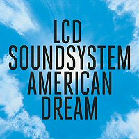 lcd-soundsystem-american-dream-album