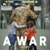 a-war-una-guerra-cartel-espanol