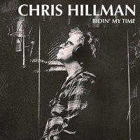chris-hillman-bidin-my-time-album