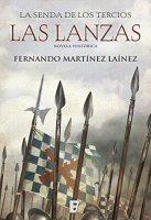 fernando-martinez-lainez-las-lanzas-novela