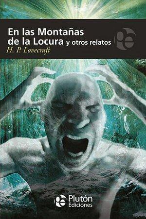 hp-lovecraft-en-las-montanas-de-la-locura