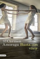carmen-amoraga-basta-con-vivir-novelas