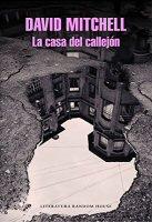 david-mitchell-la-casa-del-callejon-novelas