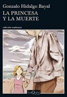 gonzalo-hidalgo-bayal-la-princesa-y-la-muerte-novela