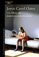 joyce-carol-oates-un-libro-de-martires-americanos-novela