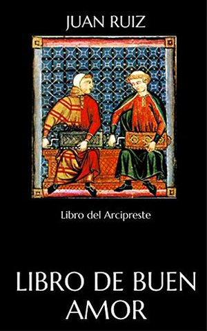 juan-ruiz-libro-arcipreste-buen-amor-eclectico