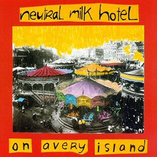neutral-milk-hotel-on-avery-island-album