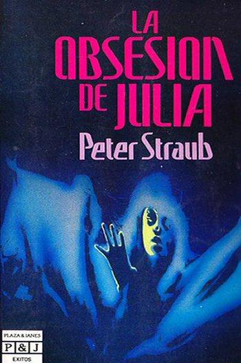 peter-straub-la-obsesion-de-julia-novelas