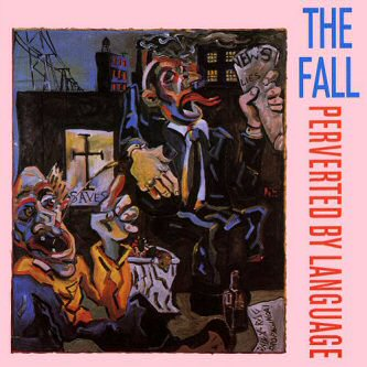 the-fall-perverted-by-language-album
