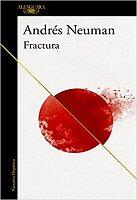 andres-neuman-fractura-novela
