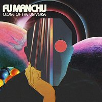 fu-manchu-clone-of-the-universe-disco
