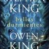 stephen-king-owen-bellas-durmientes-novelas