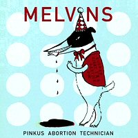 melvins-pinkus-abortion-technician