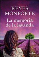 reyes-monforte-memoria-lavanda-novelas
