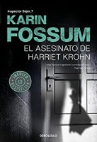 karin-fossum-novela-asesinato-harriet-krohn