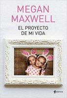 megan-maxwell-proyecto-vida-novela