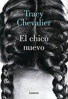 tracy-chevalier-chico-nuevo-novela