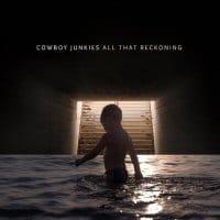 cowboy-junkies-all-that-reckoning-album