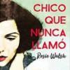 rosie-walsh-el-chico-llamo-novelas